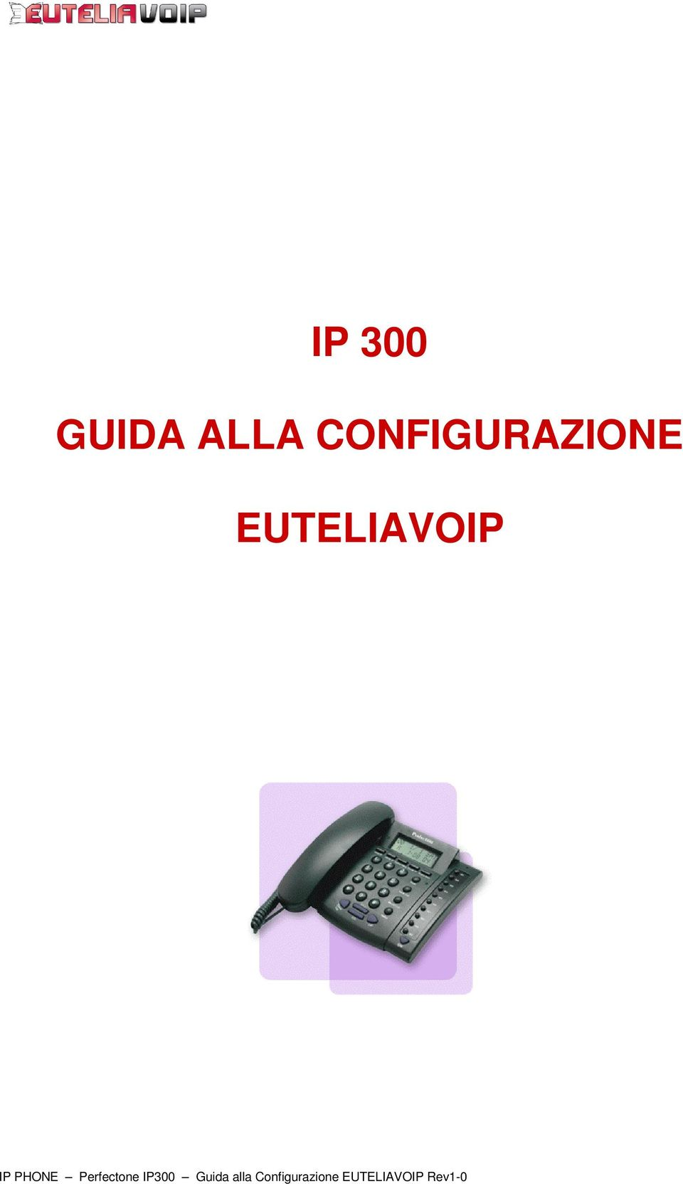 IP PHONE Perfectone IP300