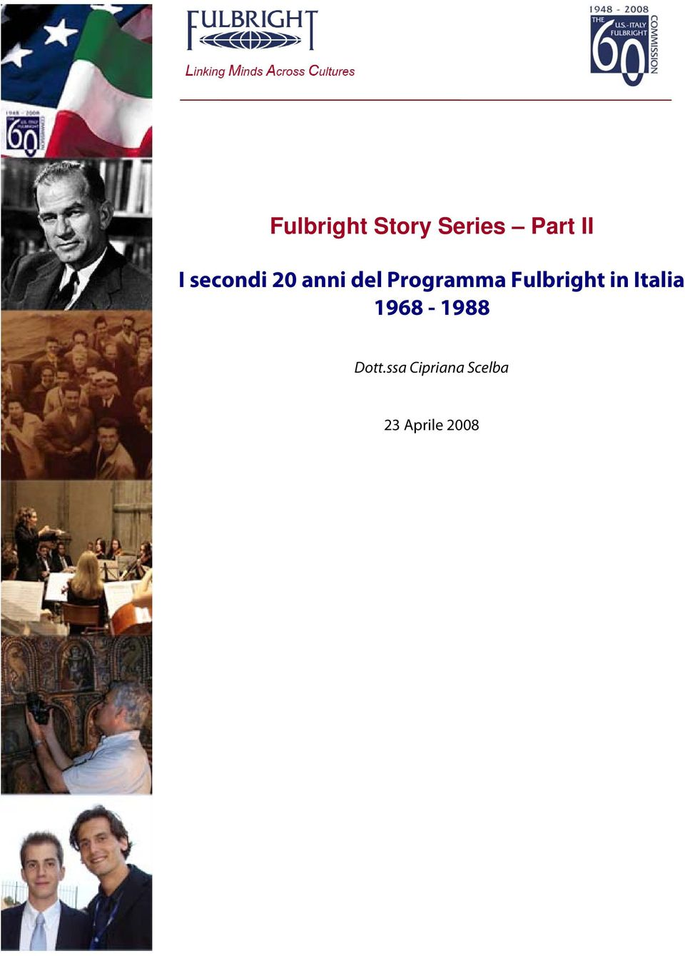 Fulbright in Italia 1968-1988