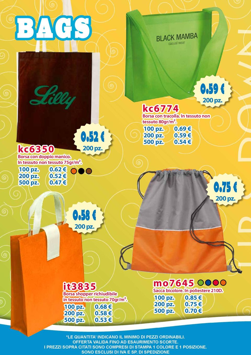 59 500 pz. 0.54 0.59 0.75 it3835 Borsa shopper richiudibile in tessuto non tessuto 70gr/m².
