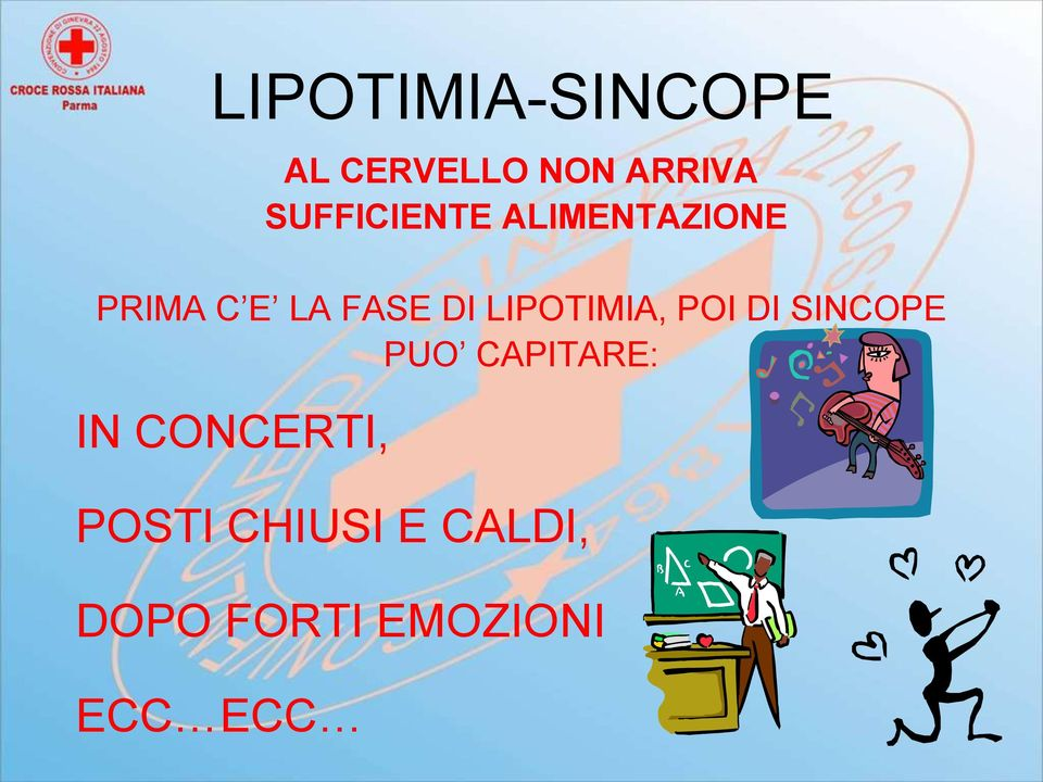 LIPOTIMIA, POI DI SINCOPE PUO CAPITARE: IN