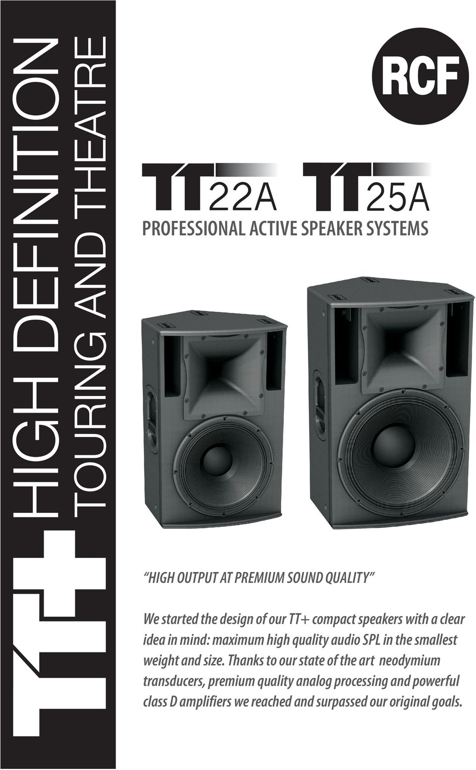 PROFESSIONAL ACTIVE SPEAKER SYSTEMS HIGH OUTPUT AT PREMIUM