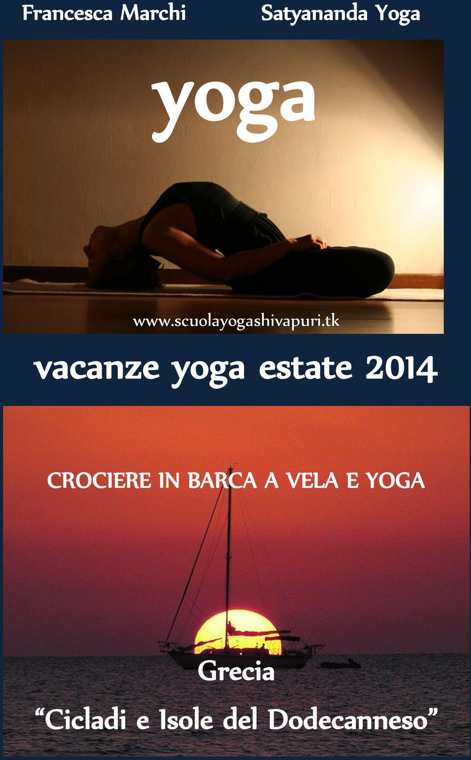 tk vacanze yoga estate 2014 CROCIERE IN