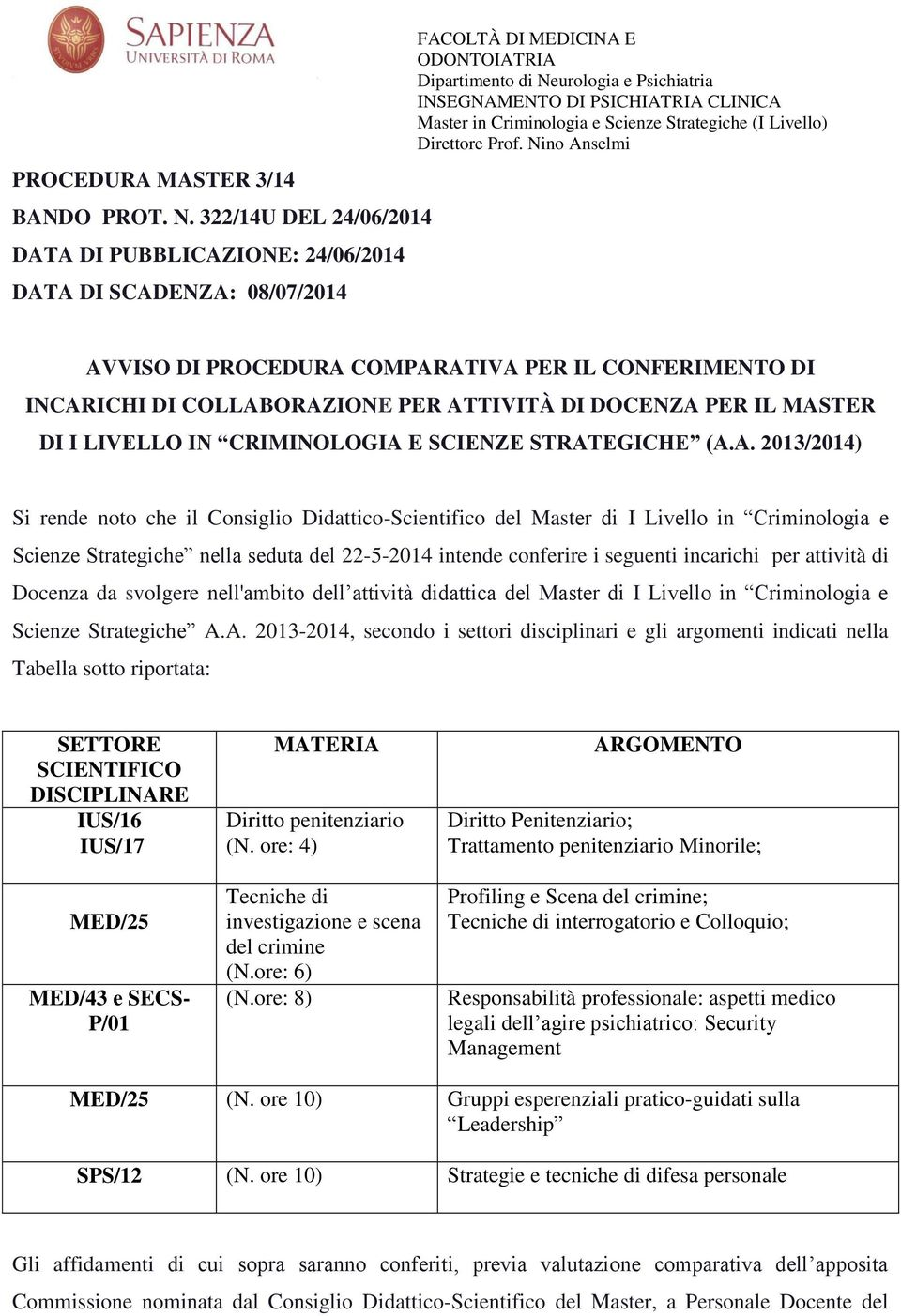 Master in Criminologia e Scienze Strategiche (I Livello) Direttore Prof.