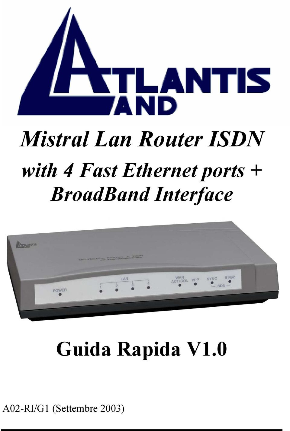 BroadBand Interface Guida